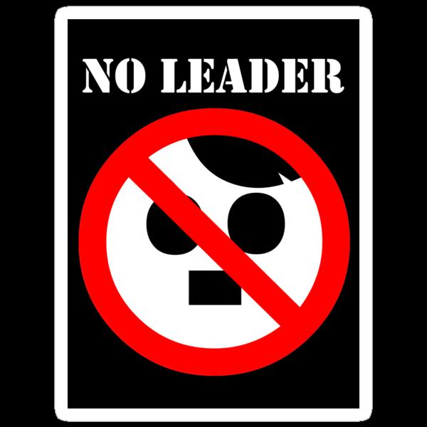 NO LEADER - black sticker by Bela-Manson