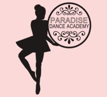 Paradise Dance Academy by waywardtees