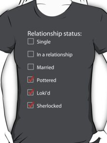 Pottered, Loki'd, Sherlocked T-Shirt