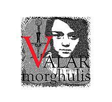 Arya Valar Morghulis Photographic Print