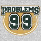Collegiate 99 Problems by apalooza