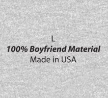 Mens (Large) 100% Boyfriend Material by ZetelForce
