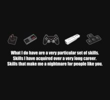 Particular Set of Gaming Skills Dark by AngryMongo