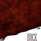 Song for a dying man, Blood Poster by ivanrodero