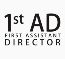 First Assistant Director  by WarnerStudio