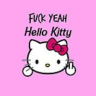 F*ck Yeah Hello Kitty 2 by Trevor Simoes