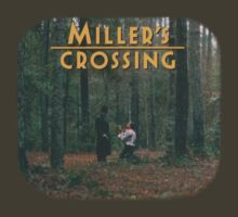 Miller's Crossing by whateverman