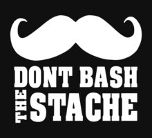 Don't bash the stache by nadil