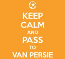 Keep Calm and pass to Van Persie by aizo