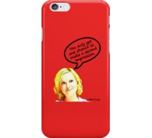 You only get one chance to make a second impression iPhone Case/Skin