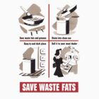 Save Waste Fats by chrisbarton303