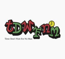 Time don't wait for no man by Nimi