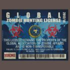 ZOMBIE HUNTING LICENSE by David Naughton-Shires