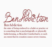 Benaddiction by Dixiebell