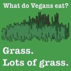 Eat Grass by beaneatsgreens