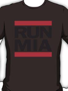 Run MIA T Shirt T-Shirt