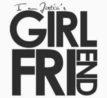 I Am Justin's Girlfriend (Dark Grey) by ElleeDesigns