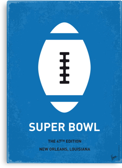 MY SUPER BOWL MINIMAL POSTER  by Chungkong