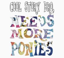 Cool Story Bro, Needs more ponies... Kids Clothes
