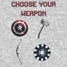 Choose your weapon by RYGUY54321