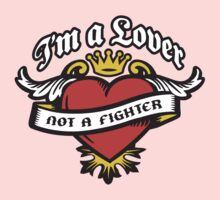 I'm a Lover not a Fighter Kids Clothes
