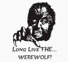 Long Live The Werewolf! by Thomas Luca