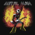Metal Man! by LocoRoboCo