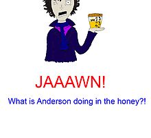 The honey Anderson by sherly97