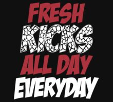 Fresh Kicks All day Everyday Kids Clothes