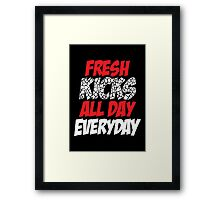 Fresh Kicks All day Everyday Framed Print