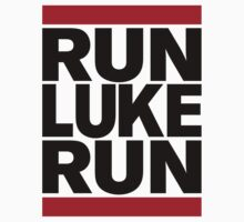 RUN LUKE RUN (Black font) by Koukiburra