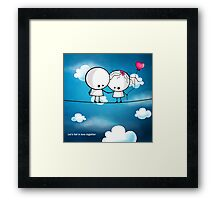 Let`s fall in love together Framed Print