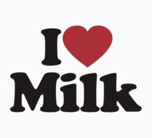 I Love Milk by iheart