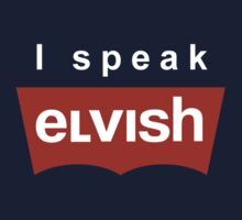 I speak Elvish by karlangas