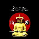 Speak softly and carry a Katana by Steve Crompton