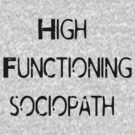 High Functioning Sociopath by poisontao