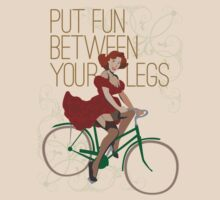 Put Fun Between Your Legs by forevermelody