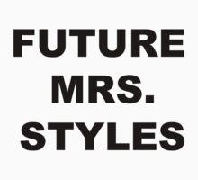 Future Mrs. Styles by Savannah Siders