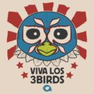 3Birds Luchador by Andy Hunt