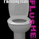 Toilet Humor by Natalie Kinnear
