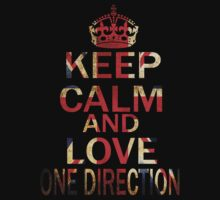 KEEP CALM AND LOVE ONE DIRECTION by ihsbsllc