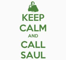 Keep Calm And Call Saul by Onetho