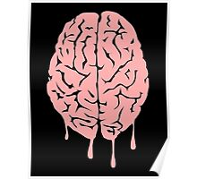 Brain melt - vector illustration of melting brain! Poster