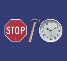 Stop Hammer Time by Bradley John Holland