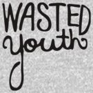 wasted youth by nadievastore
