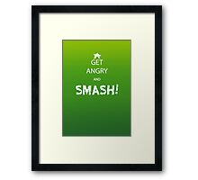 Get Angry and Smash! Framed Print
