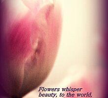 Flowers Whisper by Virginia N. Fred
