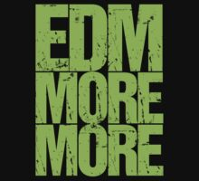 EDM MORE MORE (neon green) by DropBass