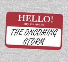 My Name is the Oncoming Storm by MrSaxon