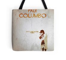 Columbo - Just One More Thing Tote Bag